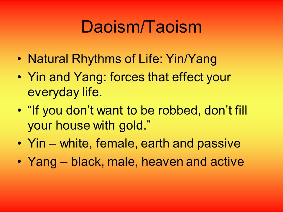 Daoism/Taoism Natural Rhythms of Life: Yin/Yang