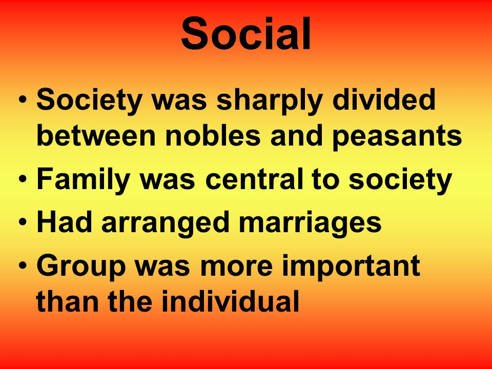 Social Society was sharply divided between nobles and peasants