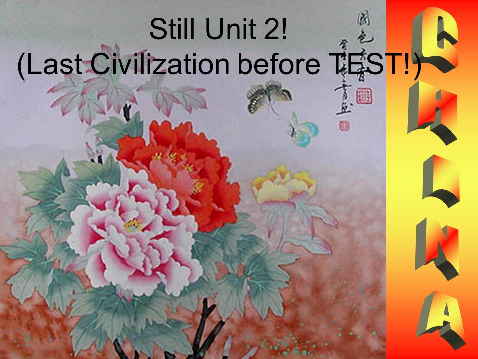 Still Unit 2! (Last Civilization before TEST!)
