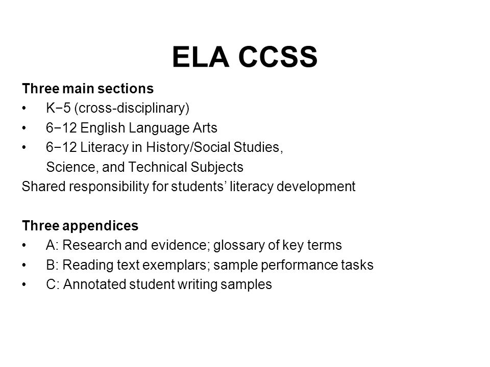 ELA CCSS Three main sections K−5 (cross-disciplinary)