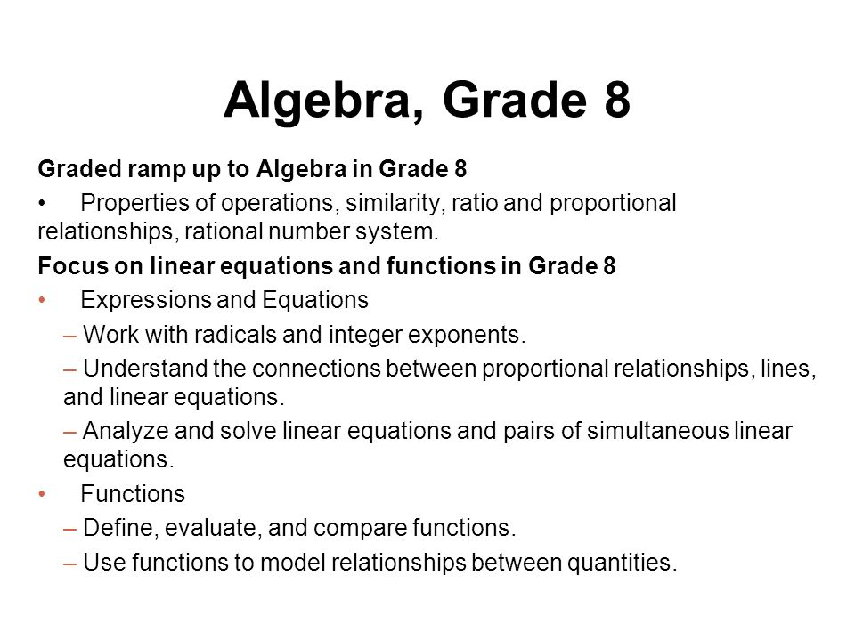 Algebra, Grade 8 Graded ramp up to Algebra in Grade 8