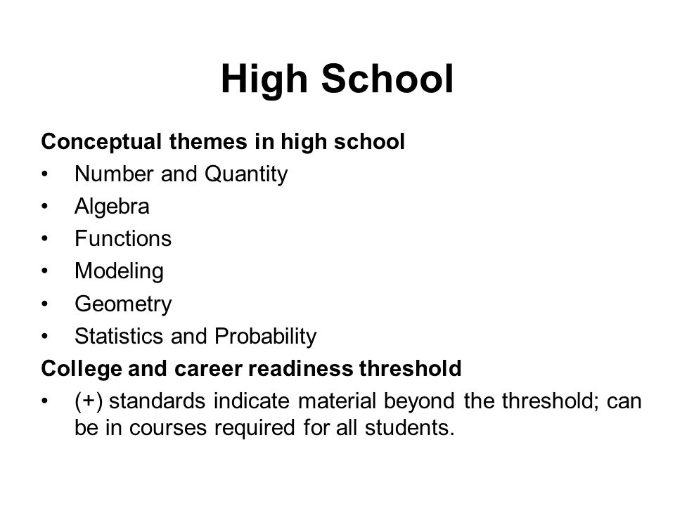 High School Conceptual themes in high school Number and Quantity