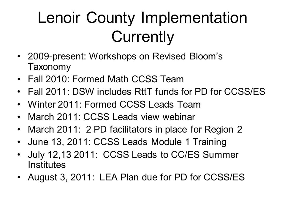 Lenoir County Implementation Currently