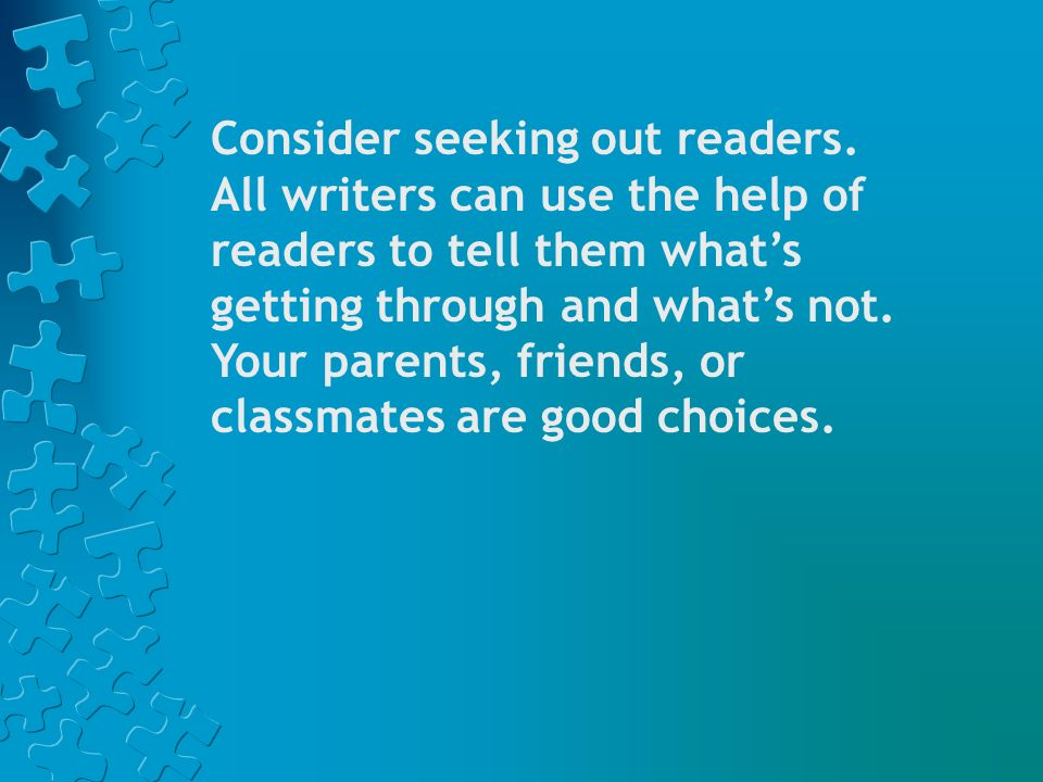 Consider seeking out readers