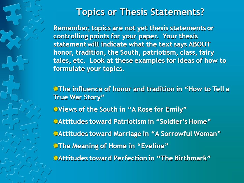 Topics or Thesis Statements