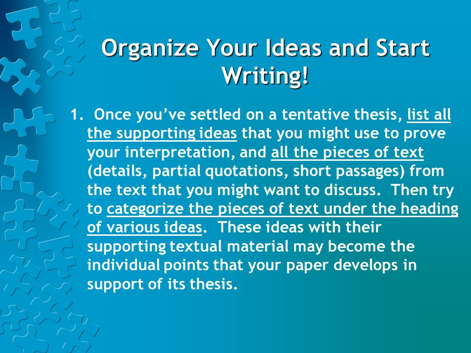 Organize Your Ideas and Start Writing!