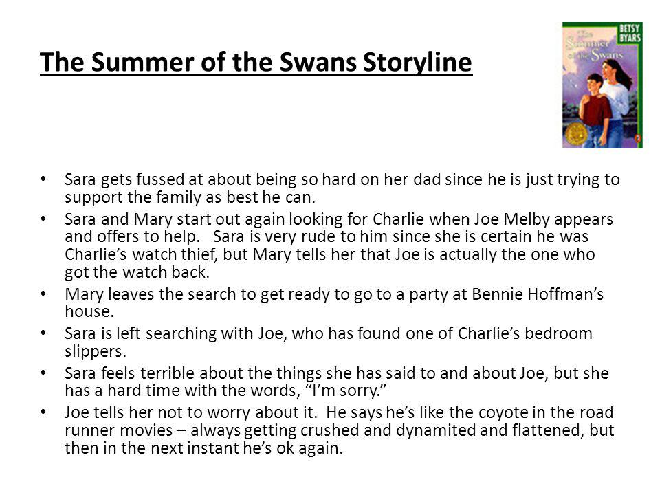 The Summer of the Swans Storyline