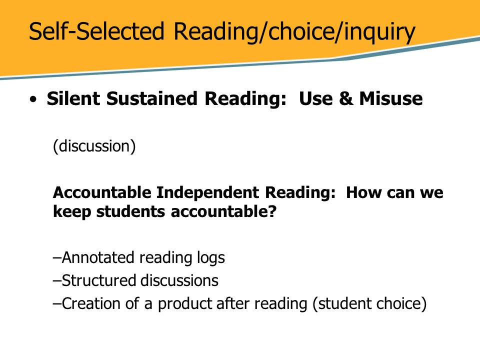 Self-Selected Reading/choice/inquiry
