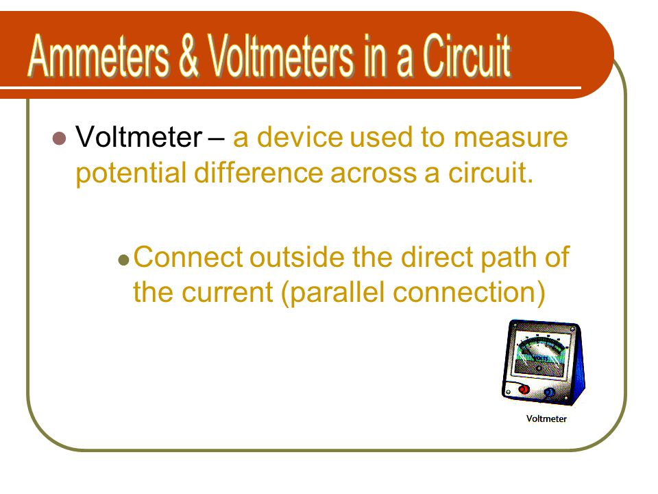 Ammeters & Voltmeters in a Circuit