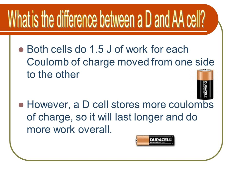 What is the difference between a D and AA cell
