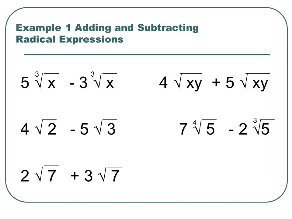 Example 1 Adding and Subtracting Radical Expressions