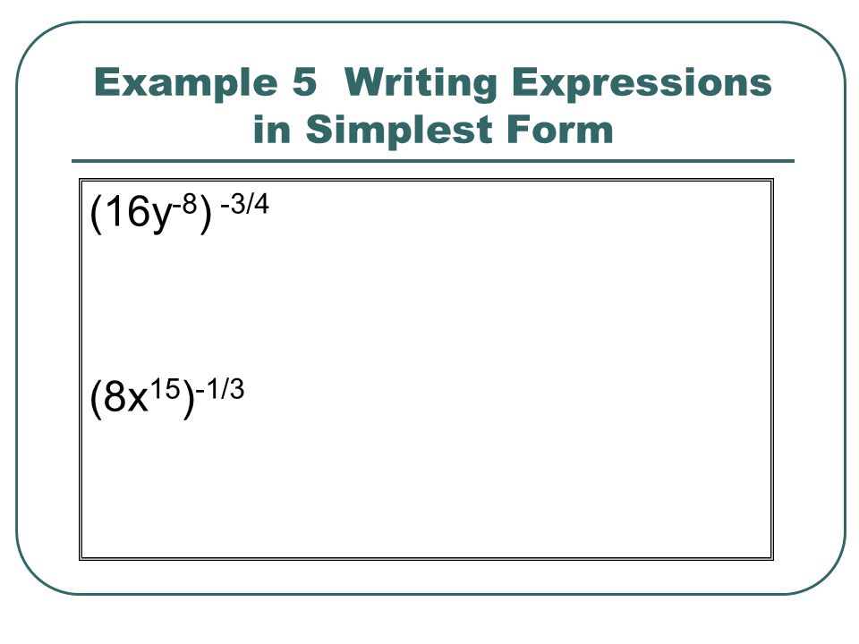 Example 5 Writing Expressions in Simplest Form
