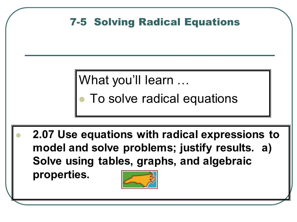 7-5 Solving Radical Equations