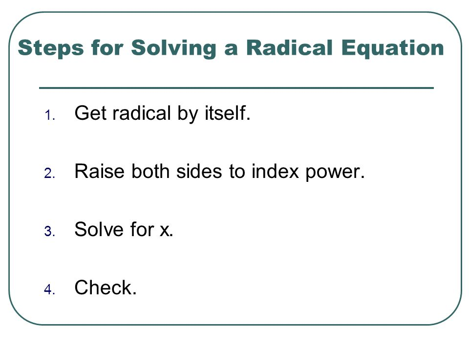 Steps for Solving a Radical Equation