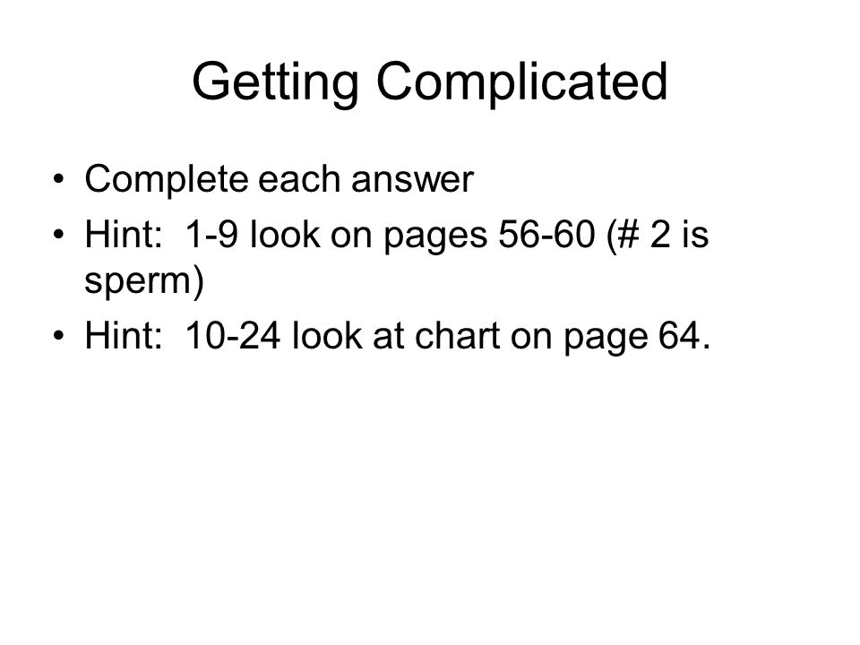 Getting Complicated Complete each answer