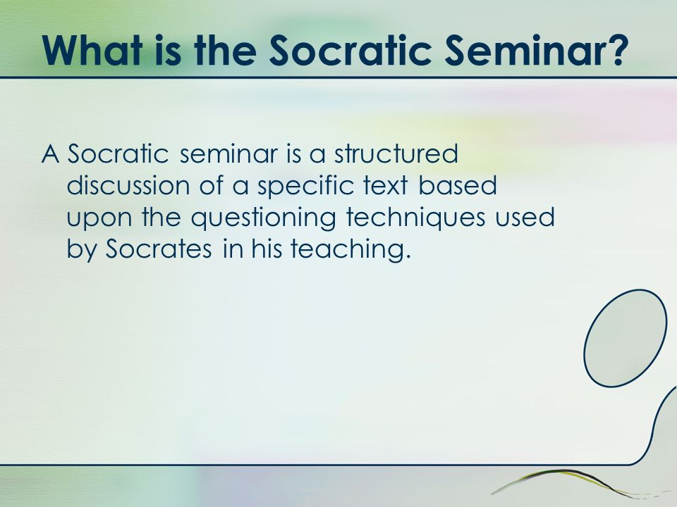 What is the Socratic Seminar