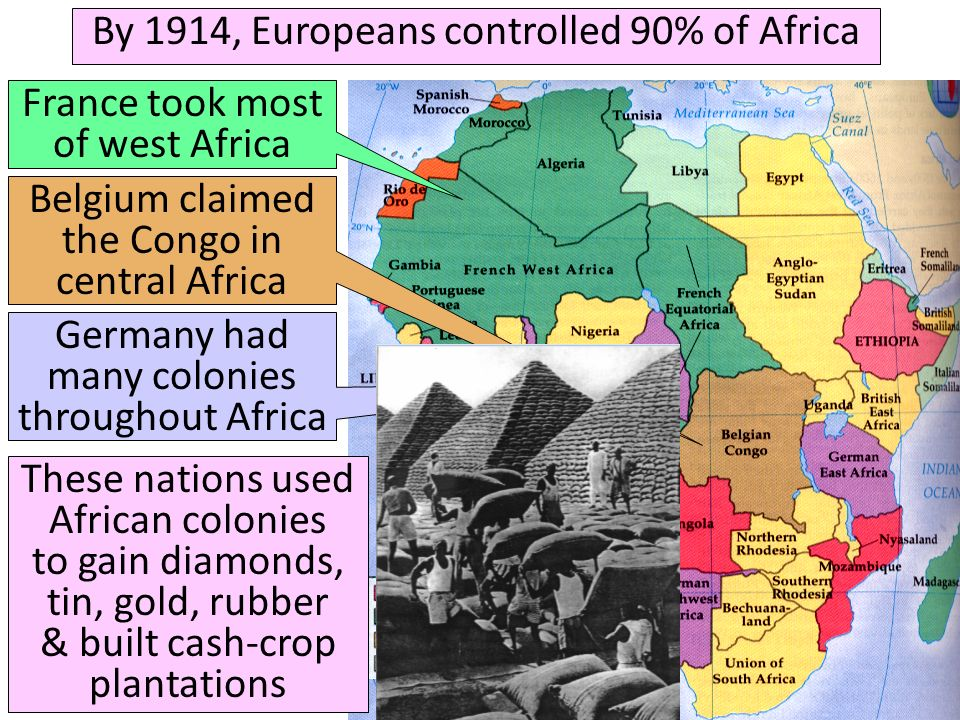By 1914, Europeans controlled 90% of Africa