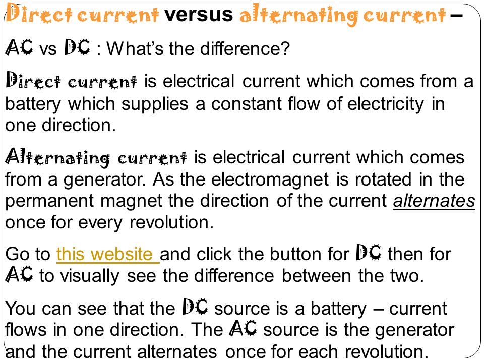 Direct current versus alternating current –