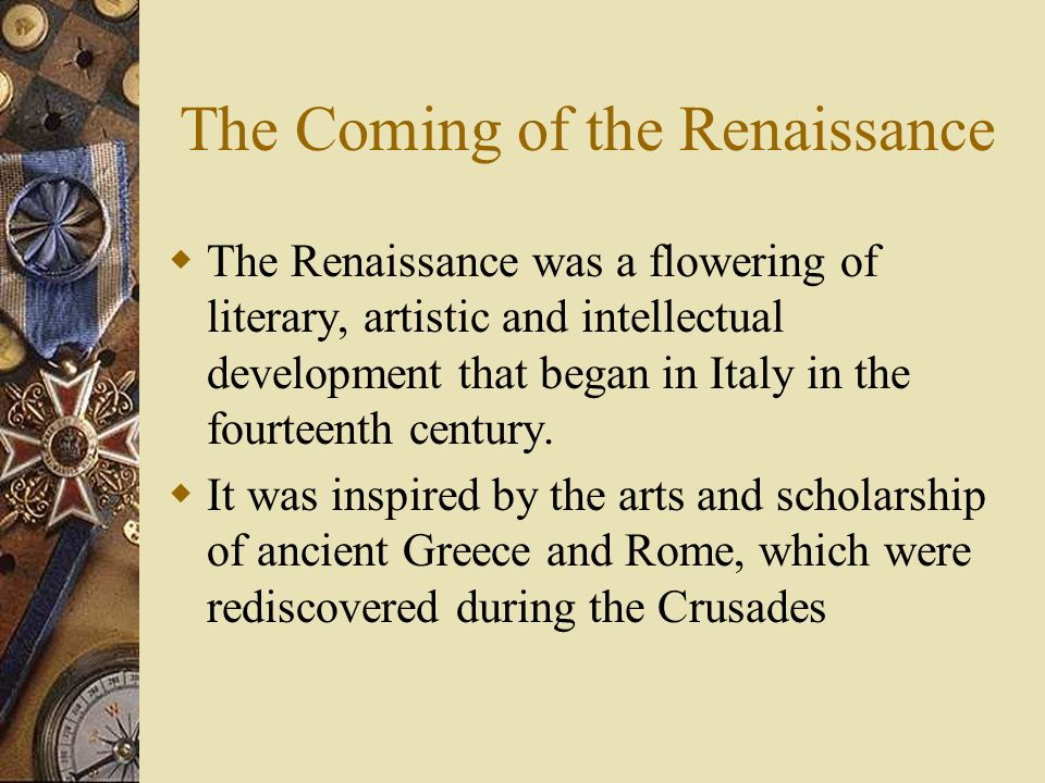 The Coming of the Renaissance