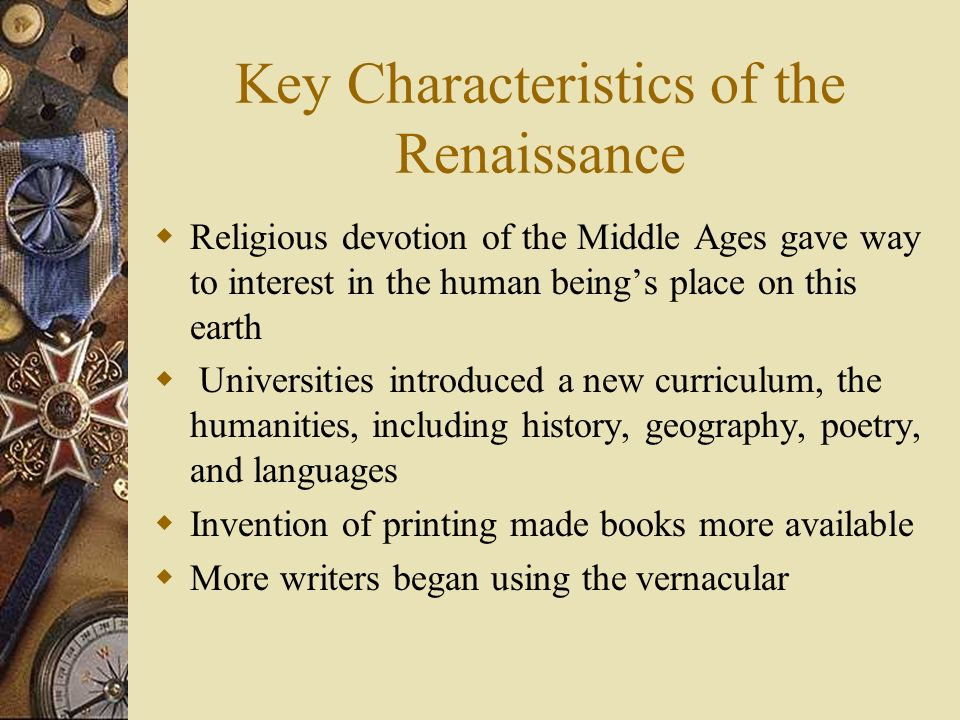 Key Characteristics of the Renaissance