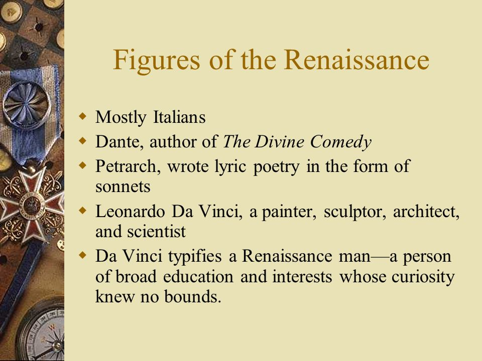 Figures of the Renaissance