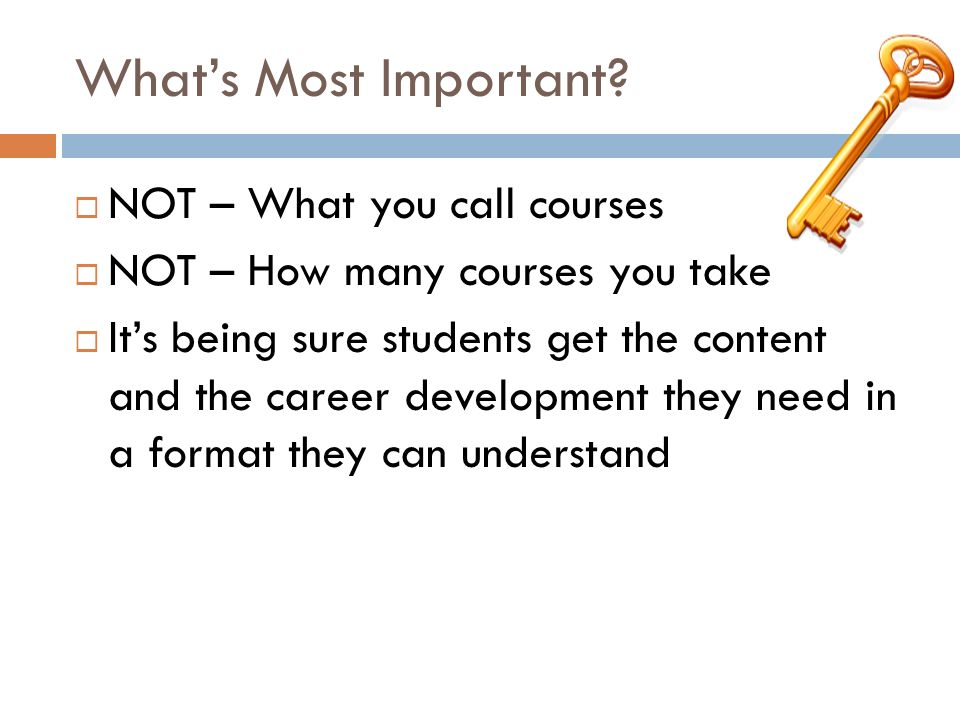 What's Most Important NOT – What you call courses