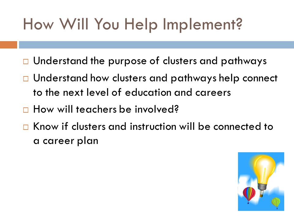 How Will You Help Implement