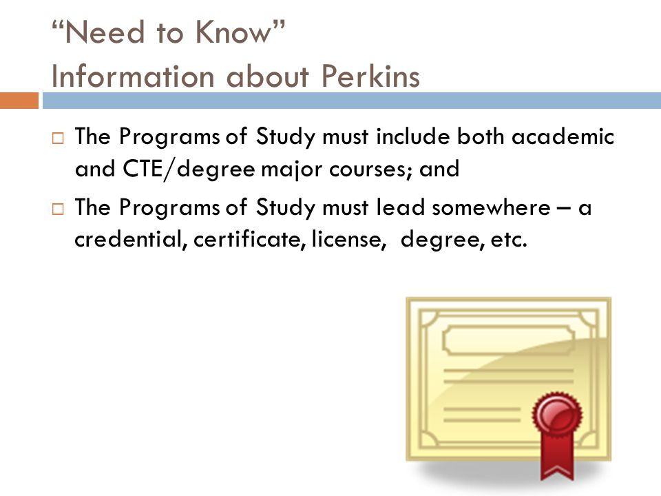 Need to Know Information about Perkins