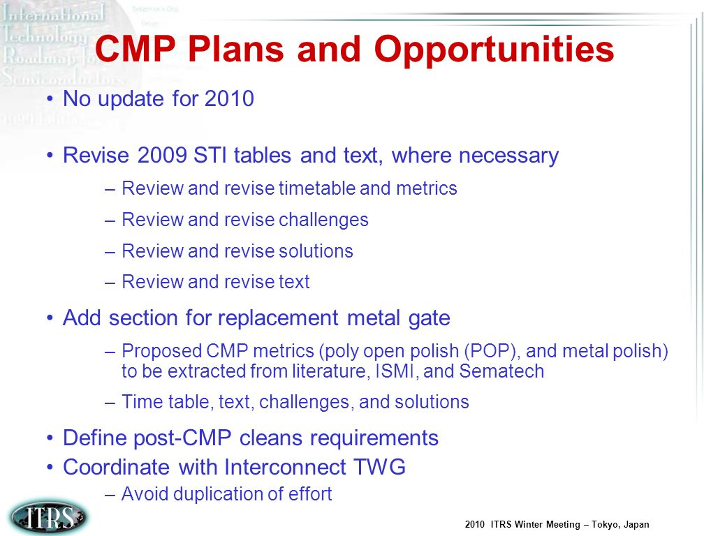 CMP Plans and Opportunities