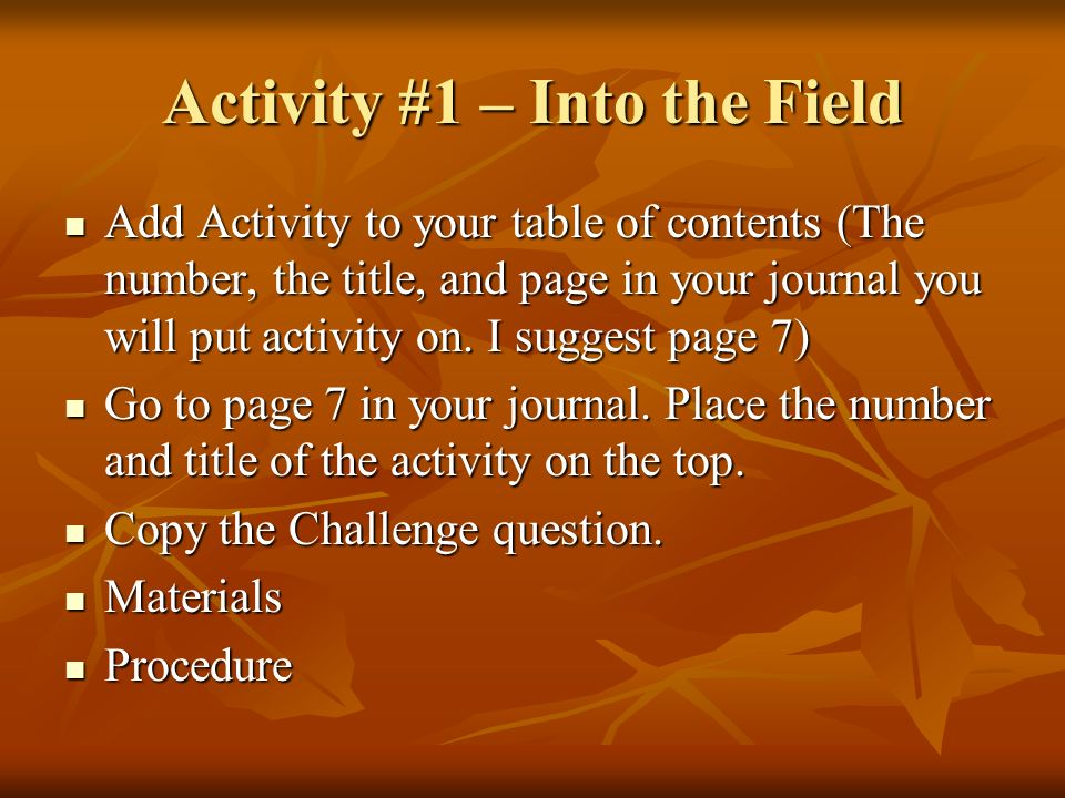 Activity #1 – Into the Field