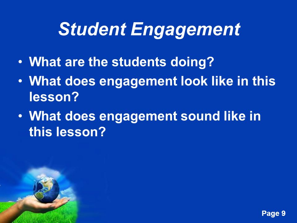 Student Engagement What are the students doing