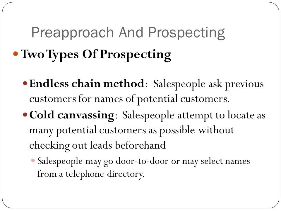 Preapproach And Prospecting
