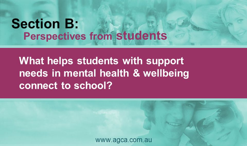 Section B: Perspectives from students What helps students with support