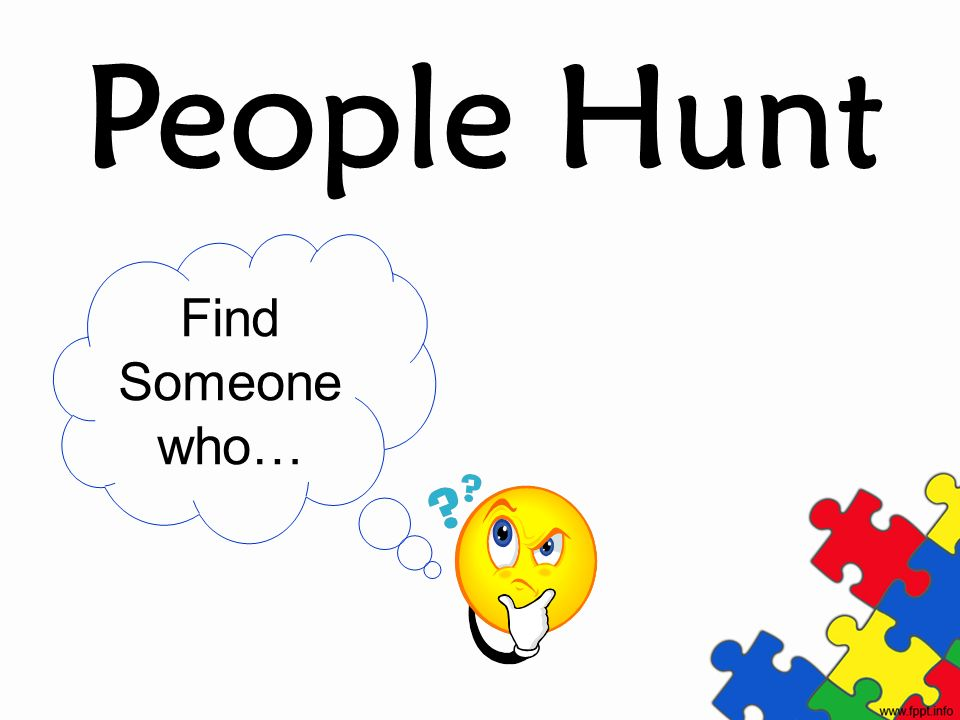 People Hunt Find Someone who…
