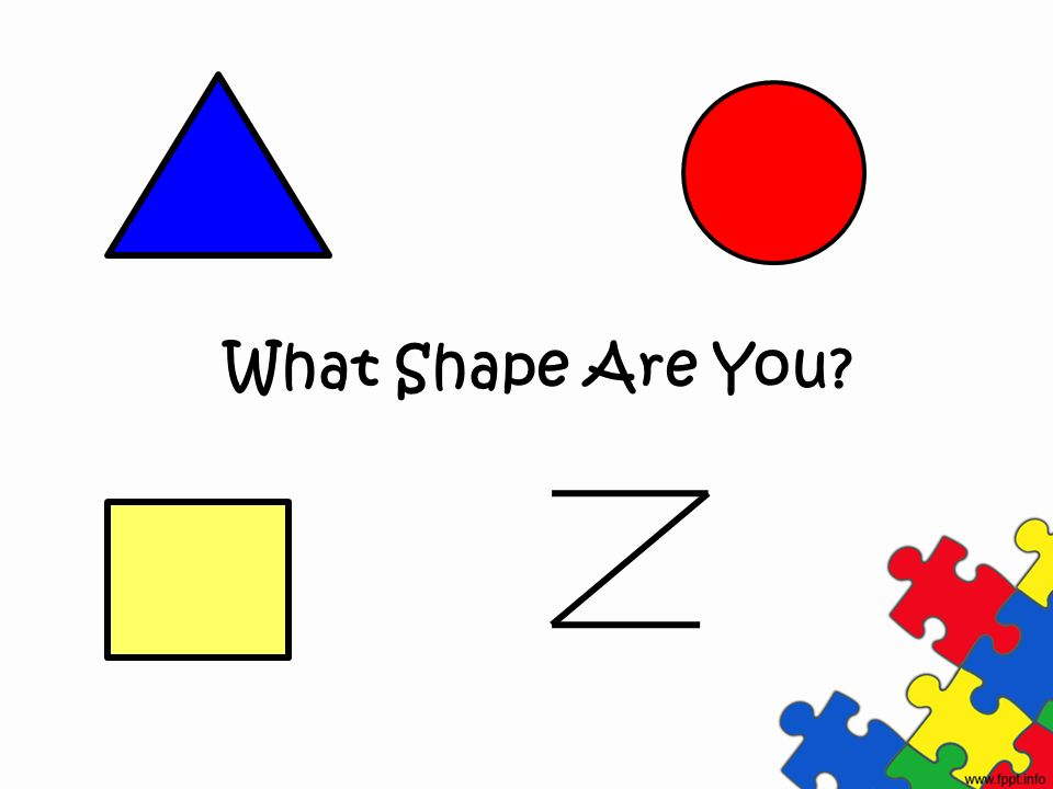 What Shape Are You
