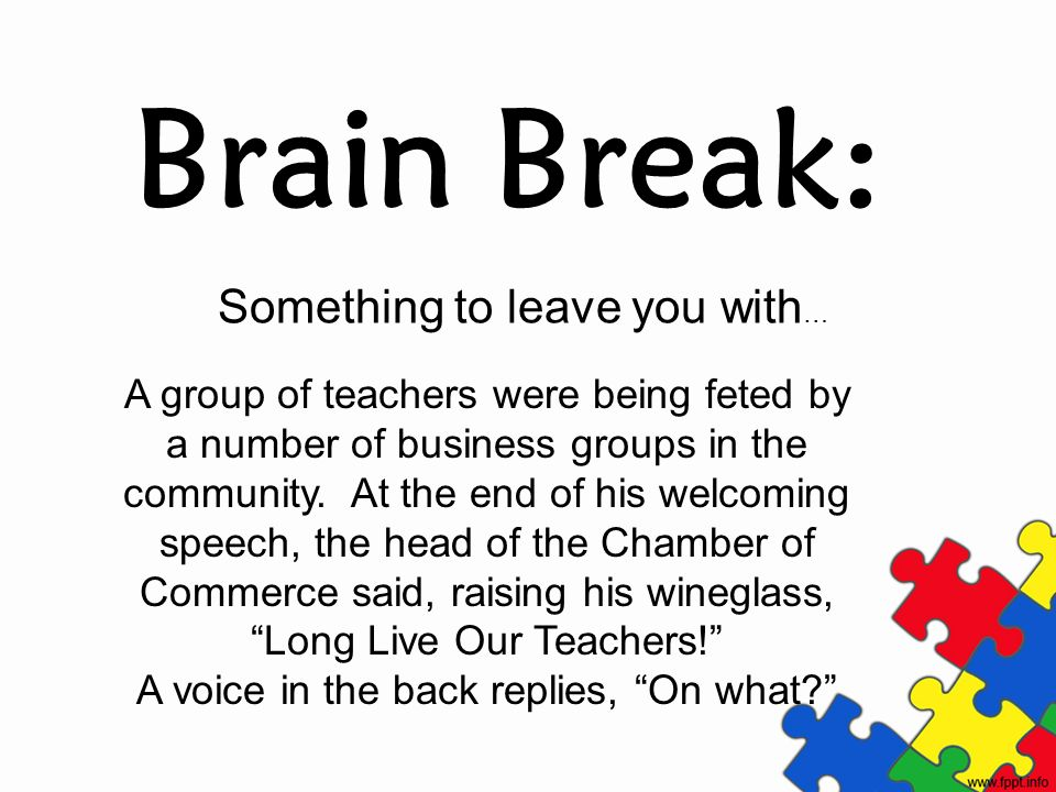 Brain Break: Something to leave you with…