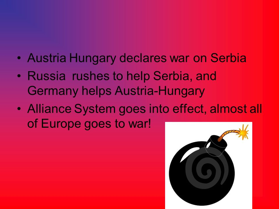 Austria Hungary declares war on Serbia