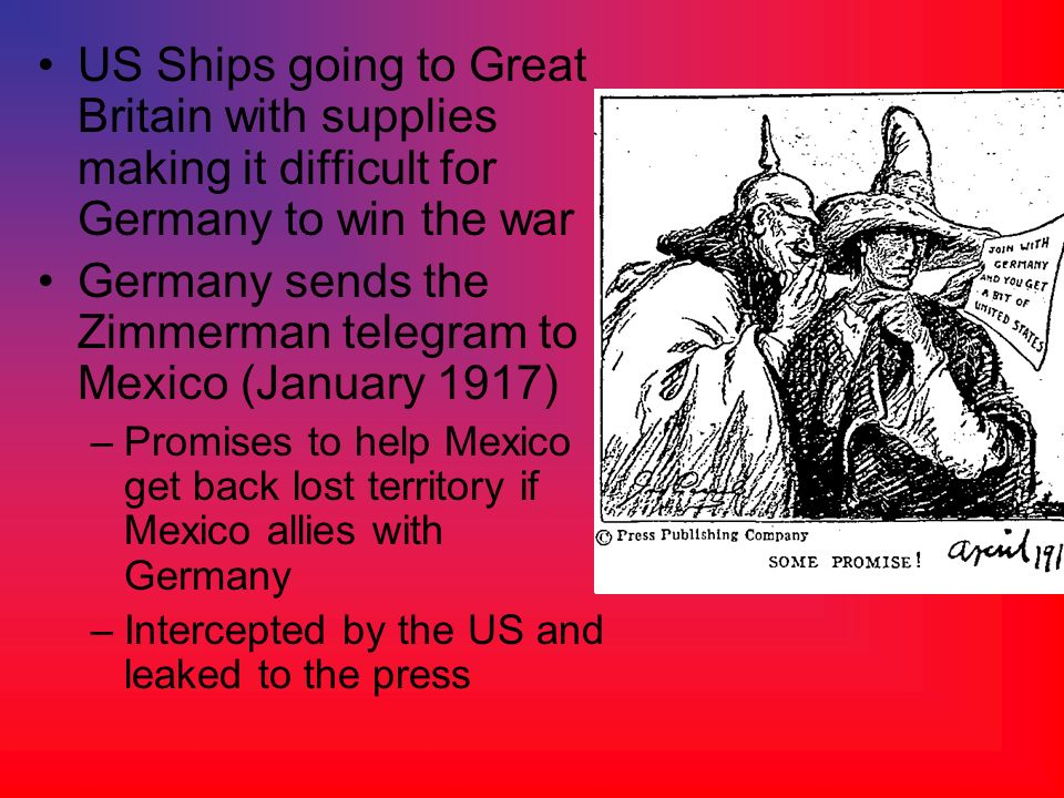 Germany sends the Zimmerman telegram to Mexico (January 1917)