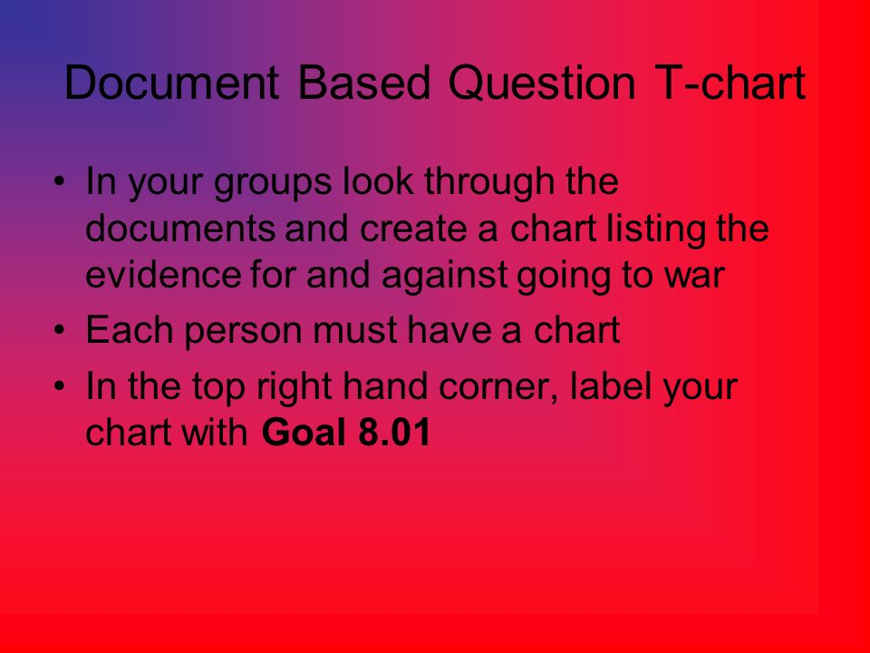 Document Based Question T-chart