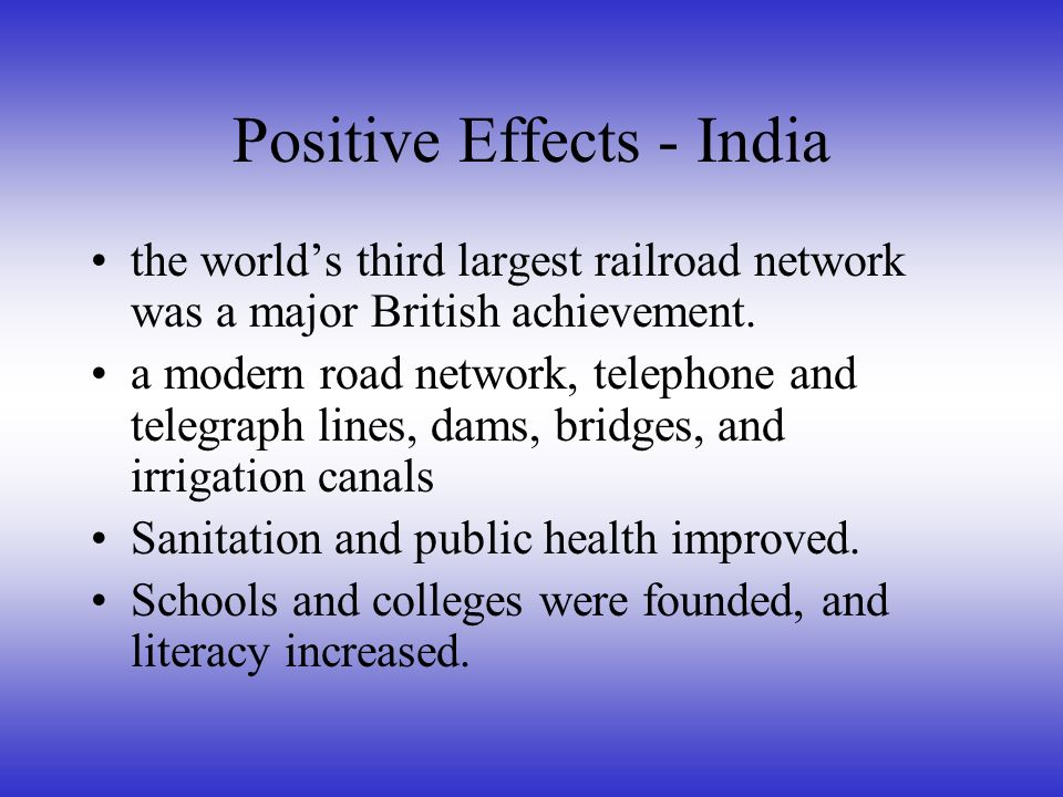 positive effects of british imperialism in india