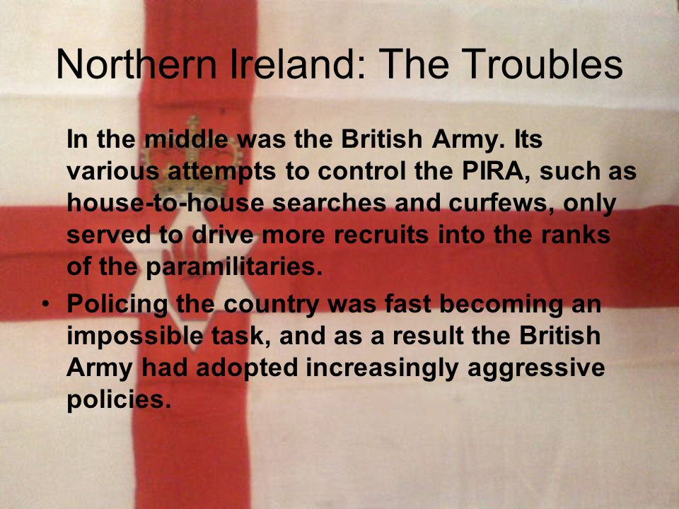 Northern Ireland: The Troubles