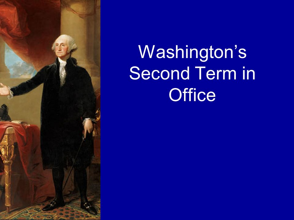 Washington's Second Term in Office