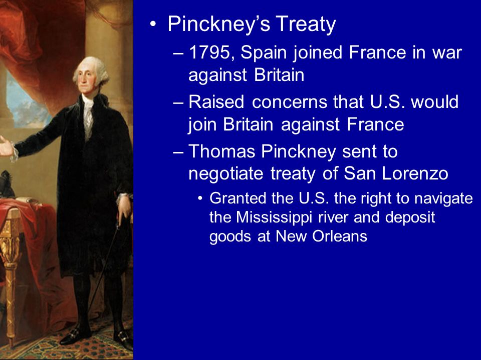 Pinckney's Treaty 1795, Spain joined France in war against Britain