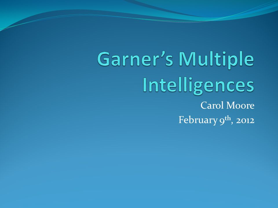Garner's Multiple Intelligences