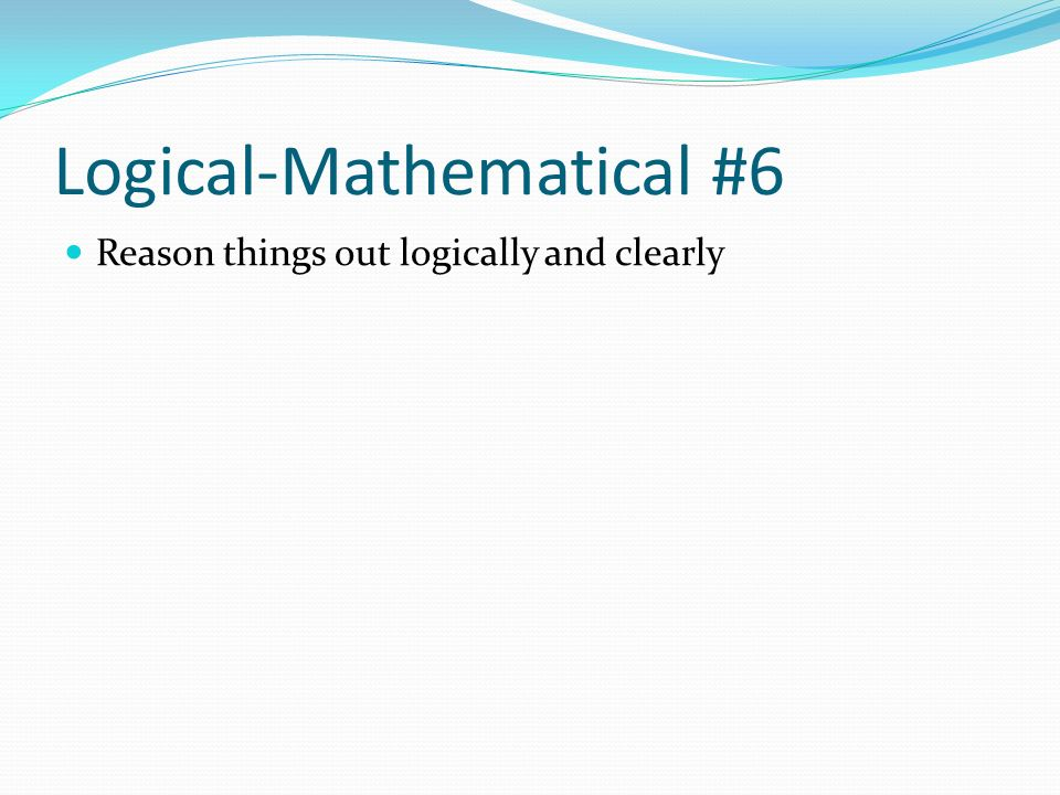 Logical-Mathematical #6