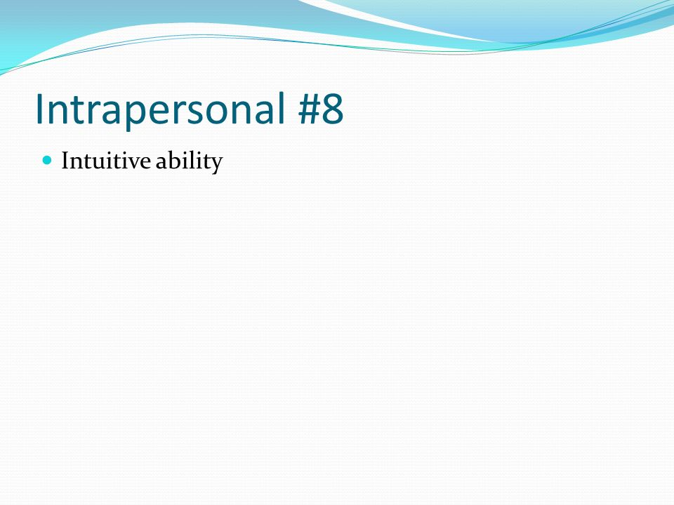 Intrapersonal #8 Intuitive ability
