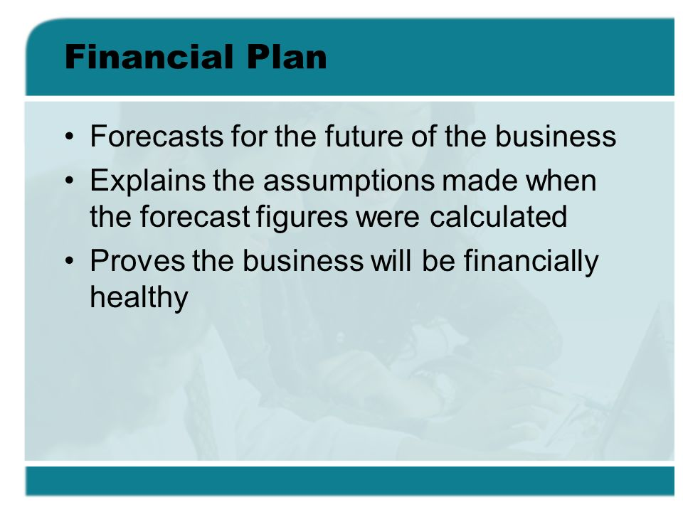 Financial Plan Forecasts for the future of the business
