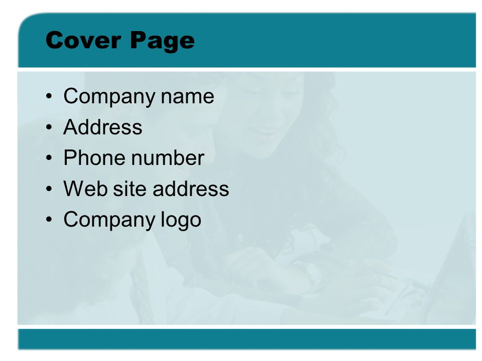 Cover Page Company name Address Phone number Web site address