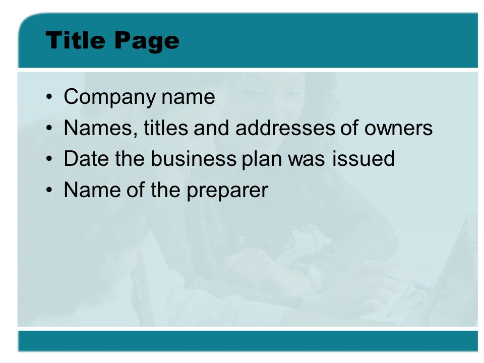 Title Page Company name Names, titles and addresses of owners