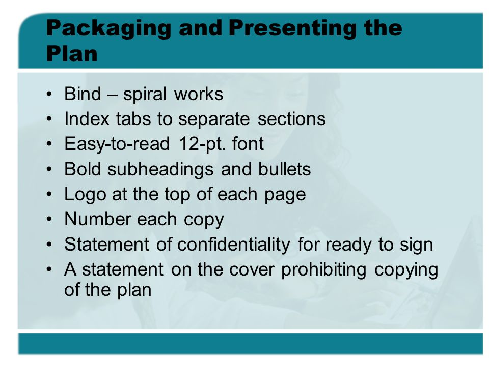 Packaging and Presenting the Plan